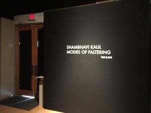 Modes of Faltering: Shambhavi Kaul